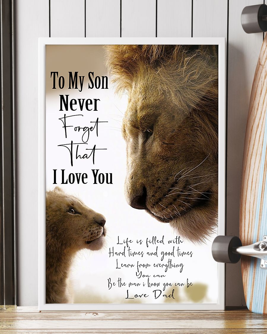 lion to my son never forget that i love you dad poster 5
