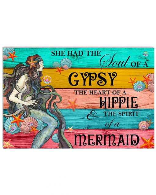 she had the soul of a gypsy the heart of a hippie and the spirit of a mermaid poster 2
