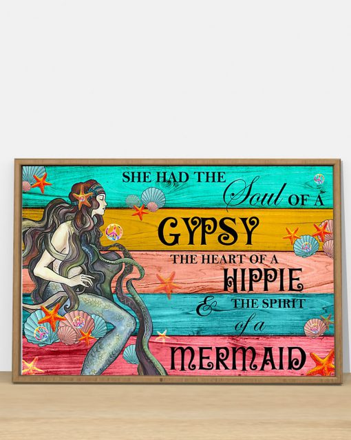 she had the soul of a gypsy the heart of a hippie and the spirit of a mermaid poster 5