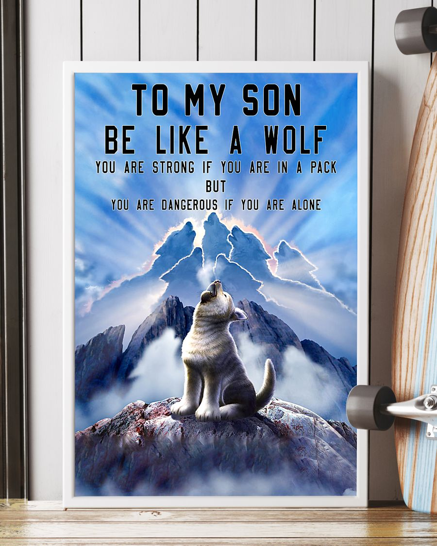to my son be like a wolf you are strong if you are in a pack but you are dangerous if you are alone poster 3