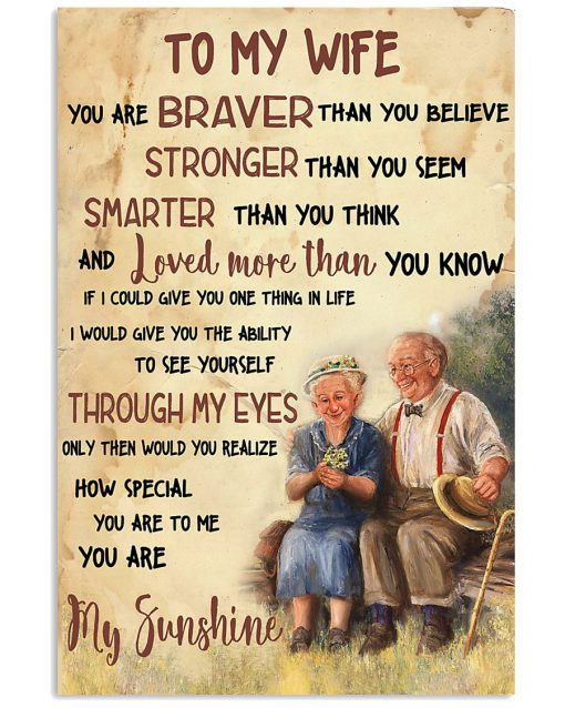 to my wife you are braver than you believe you are my sunshine poster 2