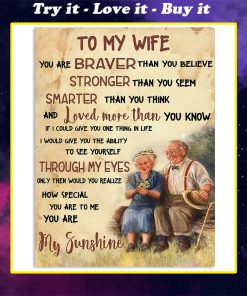 to my wife you are braver than you believe you are my sunshine poster