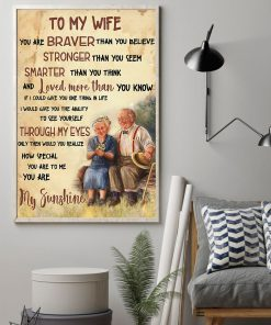 to my wife you are braver than you believe you are my sunshine poster 3