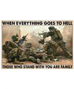 veteran when everything goes to hell those who stand with you are family poster 2