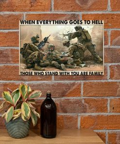veteran when everything goes to hell those who stand with you are family poster 3