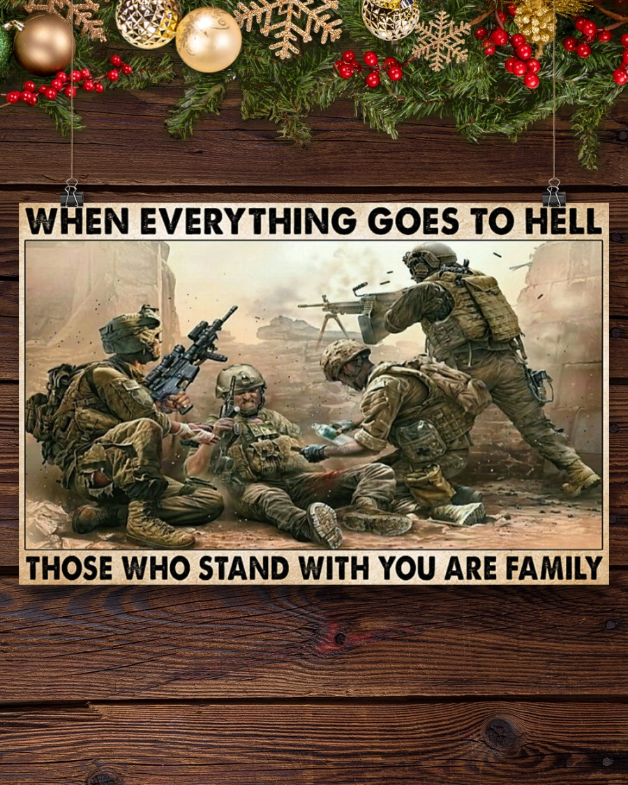veteran when everything goes to hell those who stand with you are family poster 5