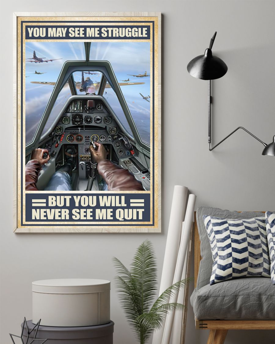 vintage air force you may see me struggle but you will never see me quit poster 2