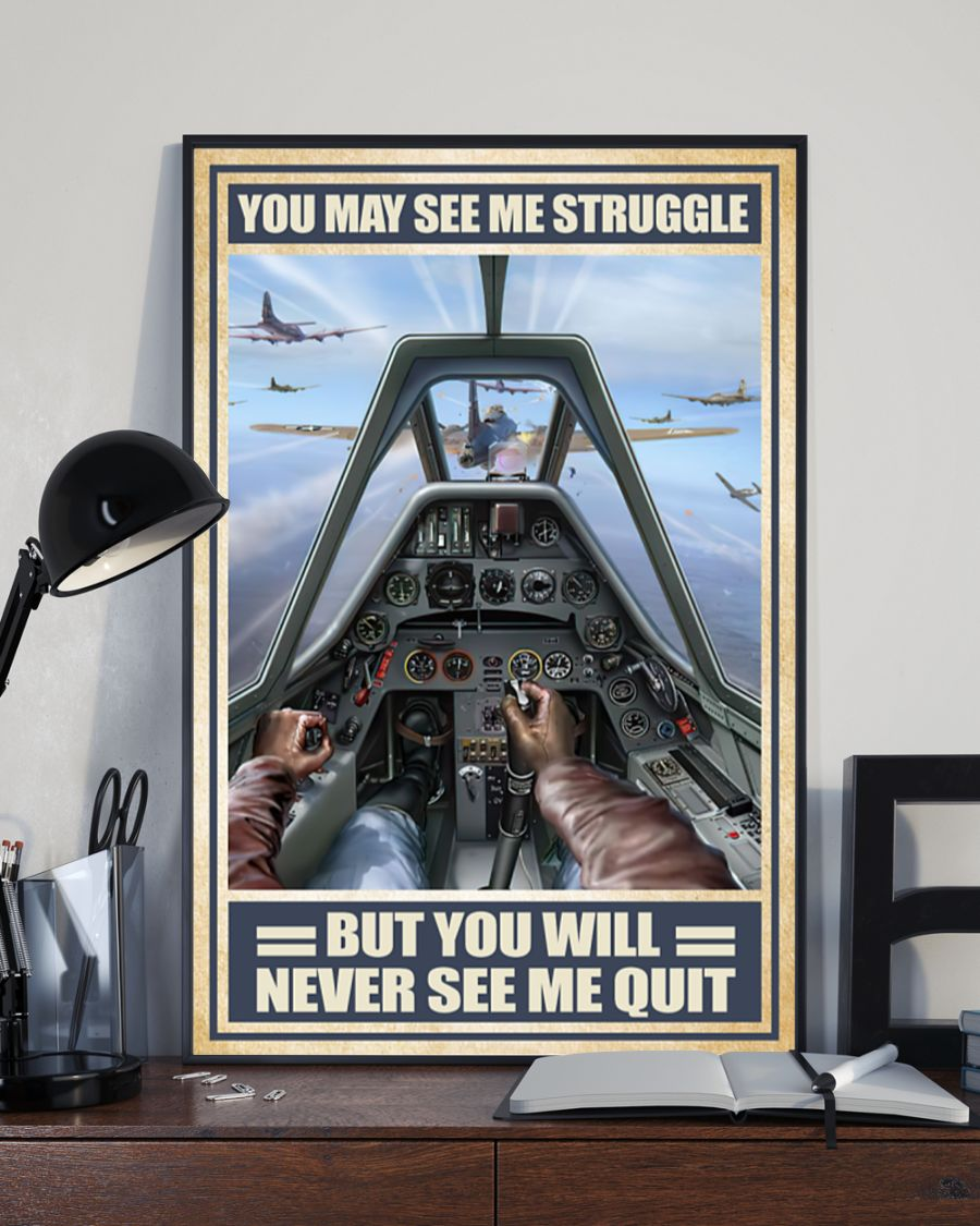 vintage air force you may see me struggle but you will never see me quit poster 3