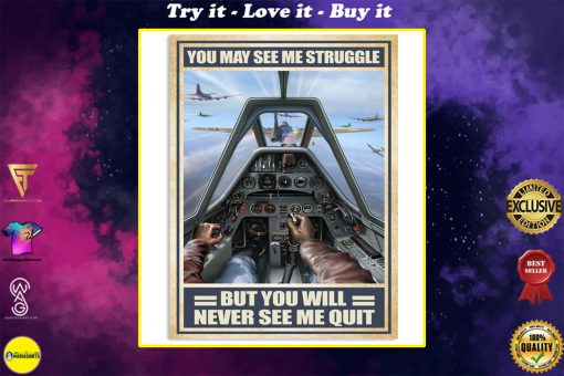 vintage air force you may see me struggle but you will never see me quit poster