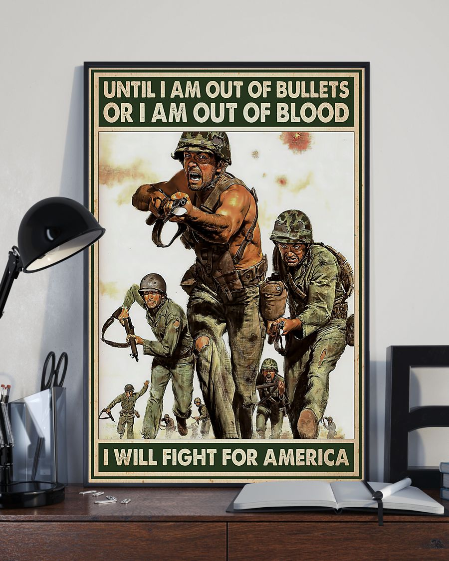 vintage army until i am out of bullets or blood i will fight for america poster 2