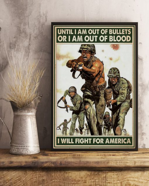 vintage army until i am out of bullets or blood i will fight for america poster 3