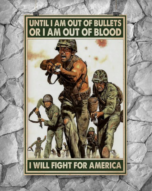 vintage army until i am out of bullets or blood i will fight for america poster 4