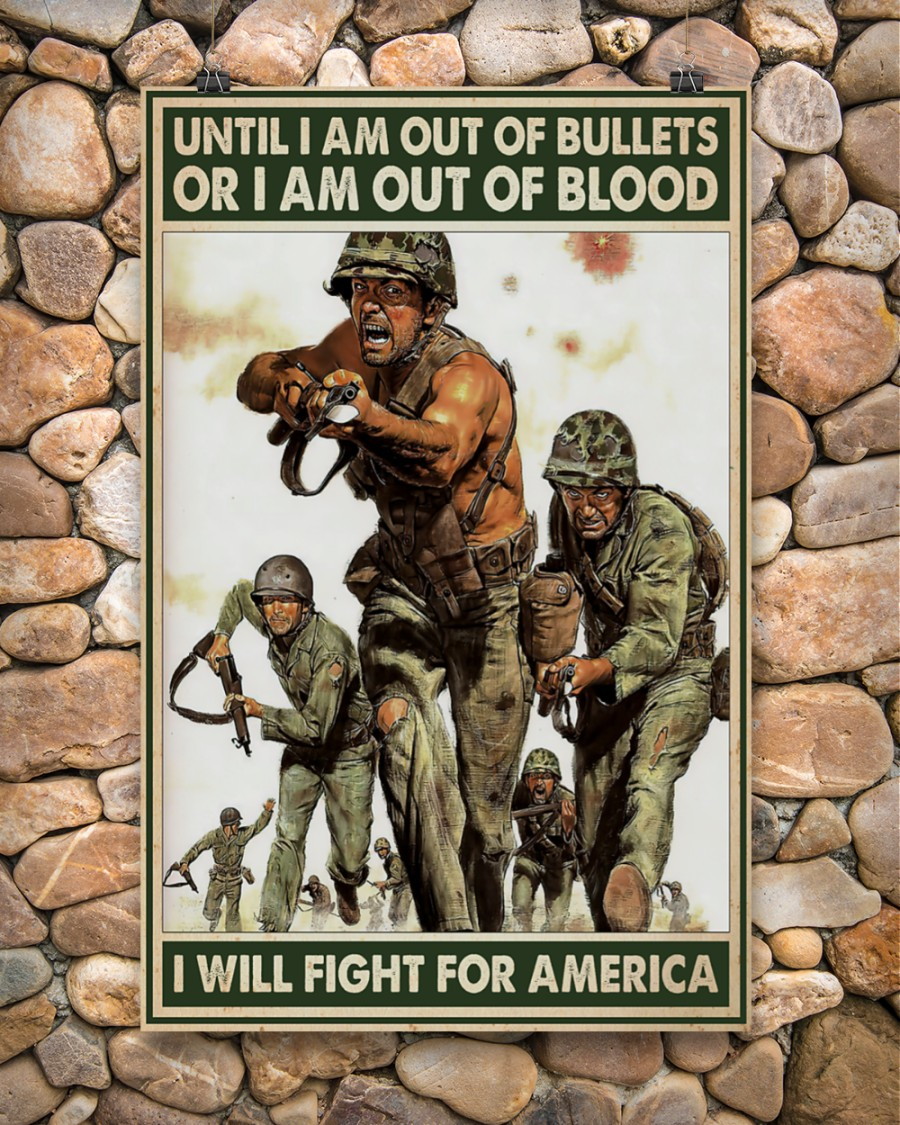 vintage army until i am out of bullets or blood i will fight for america poster 5