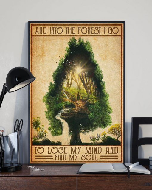 vintage camping into the forest i go to lose my mind and find soul poster 2