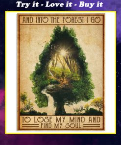 vintage camping into the forest i go to lose my mind and find soul poster