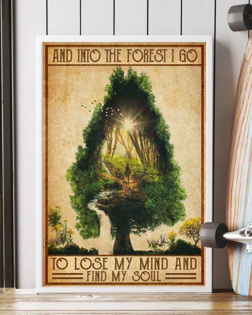 vintage camping into the forest i go to lose my mind and find soul poster 3