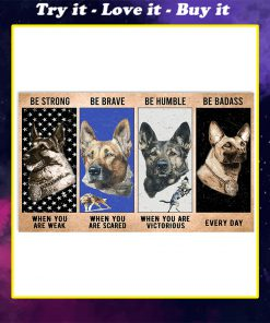 vintage dog military be strong be brave be humble be badass poster