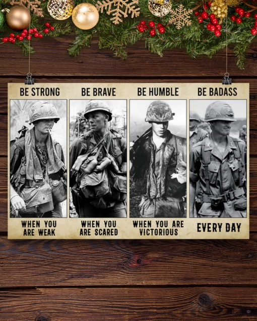 vintage vietnam veteran be strong be brave be humble be badass poster 3