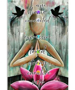 yoga i am divine connected expressive loved strong creative safe poster 2
