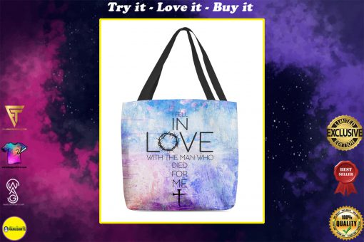 God i fell in love with the man who died for me tote bag