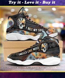 bet my soul smells like weed all over print air jordan 13 sneakers