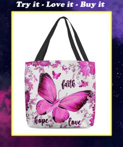 breast cancer awareness butterfly faith hope love all over printed tote bag