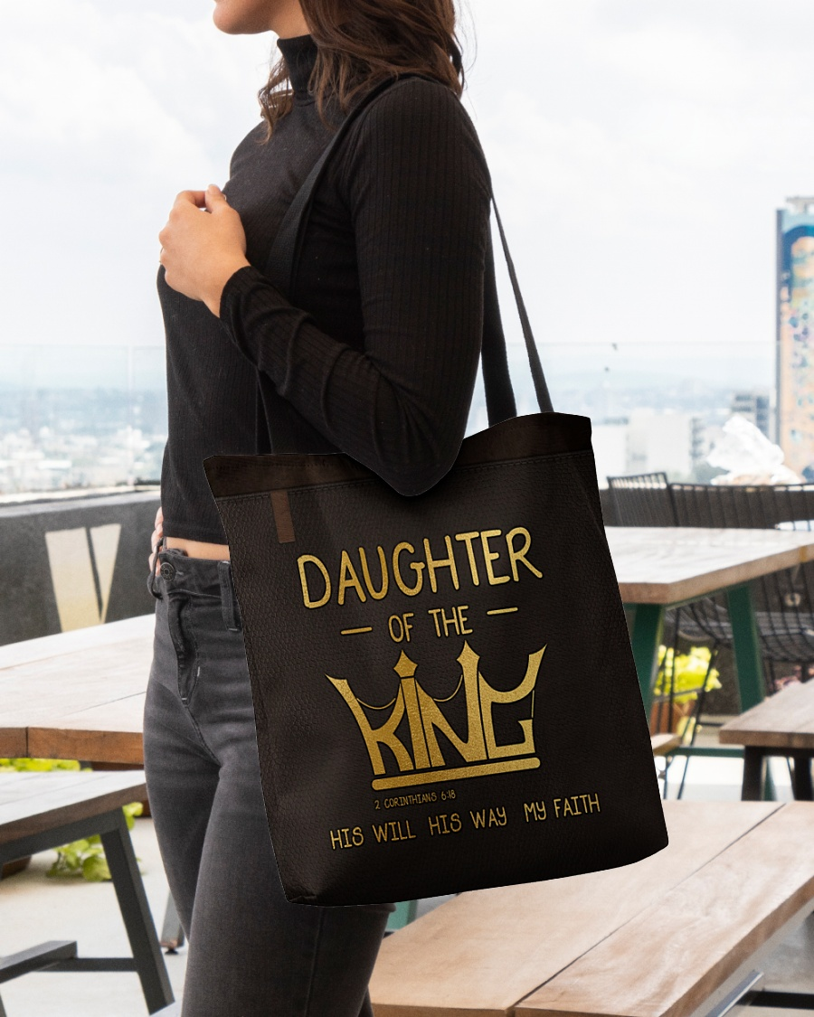 daughter of the king his will his way my faith tote bag 4