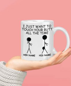 valentines day gift for him i just want to touch your butt personalized name cup 3