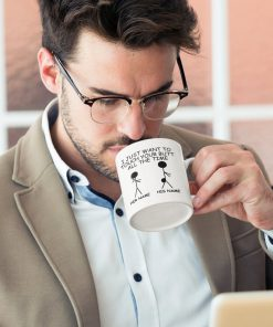 valentines day gift for him i just want to touch your butt personalized name cup 5