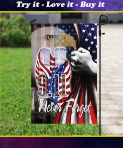 9 11 2001 we will never forget american eagle flag