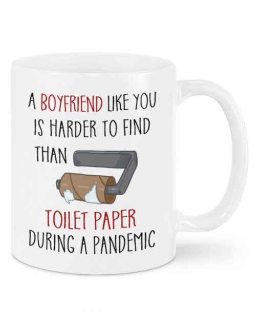 a boyfriend like you is harder to find than toilet paper during a pandemic happy valentine's day mug 1