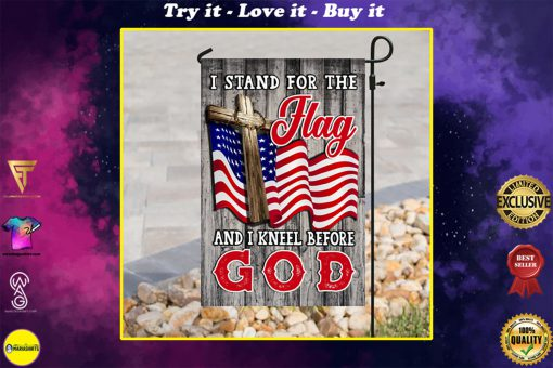 american flag i stand for the flag and i kneel before God flag