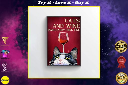 cats and wine make everything fine red wine poster