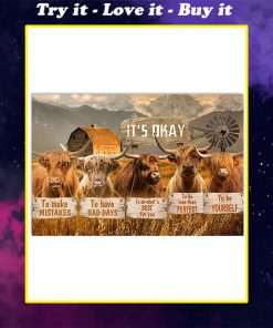 cow its okay to make mistakes to have bad days to be yourself poster
