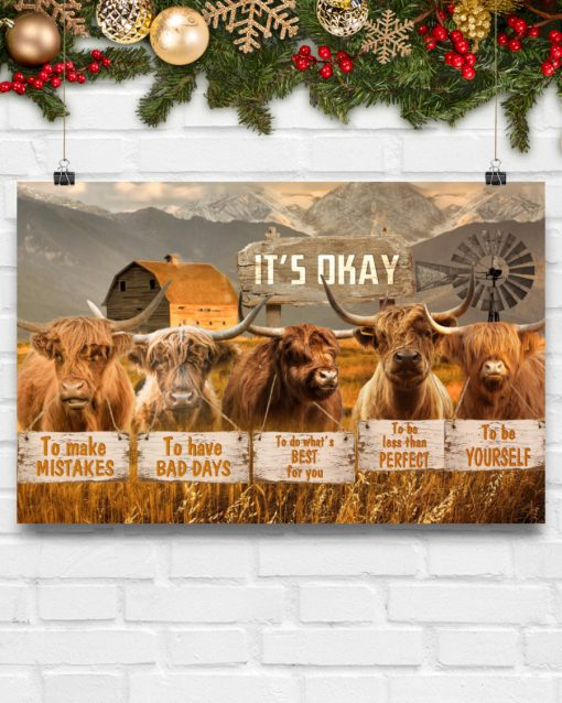 cow its okay to make mistakes to have bad days to be yourself poster 4