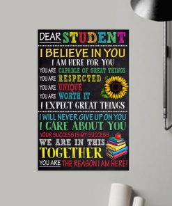 dear students i believe in you i am here for you poster 2