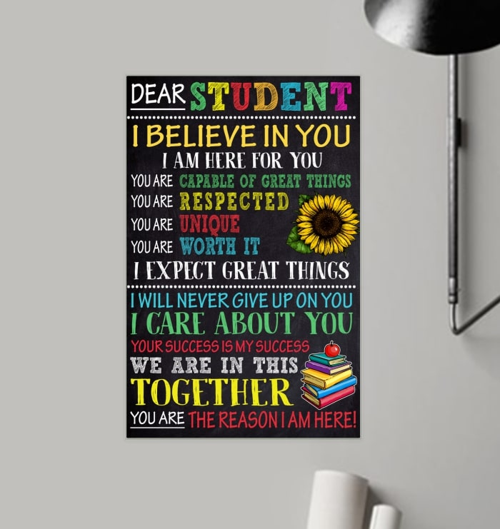 dear students i believe in you i am here for you poster 3