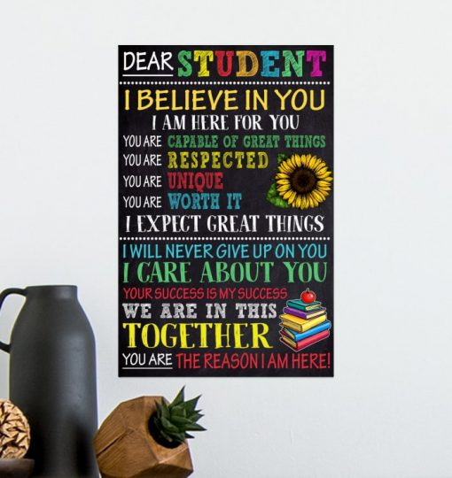 dear students i believe in you i am here for you poster 5