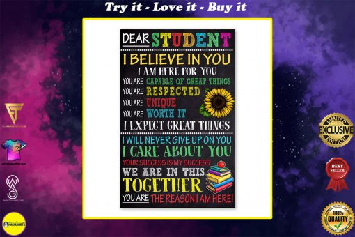 dear students i believe in you i am here for you poster