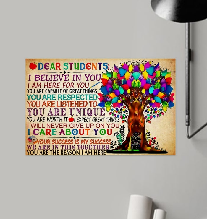 dear students i believe in you i am here for you tree colorful poster 3