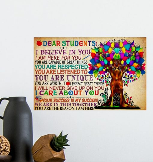 dear students i believe in you i am here for you tree colorful poster 4