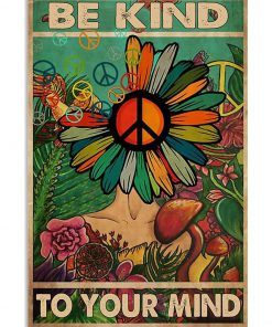 flower hippie be kind to your mind poster 2