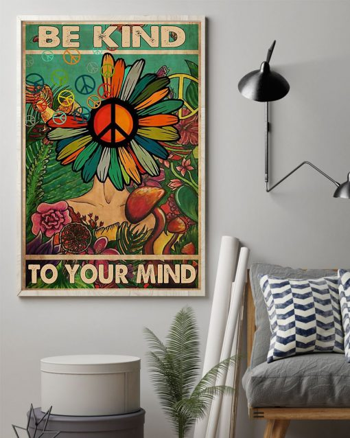 flower hippie be kind to your mind poster 3