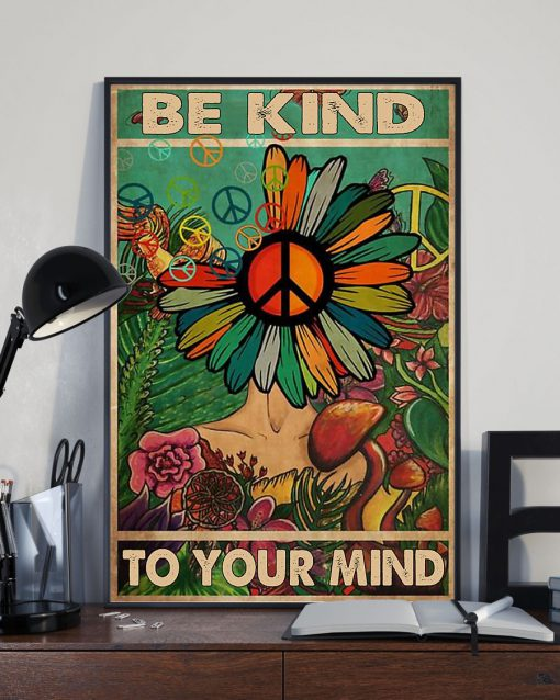 flower hippie be kind to your mind poster 4