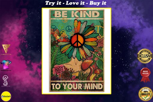 flower hippie be kind to your mind poster