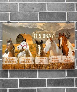 horse its okay to make mistakes to have bad days to be yourself poster 2