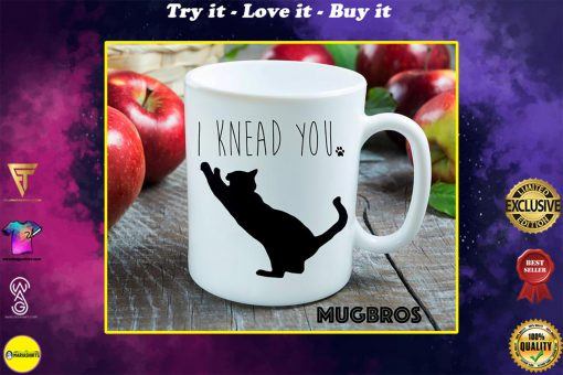 i knead you cat lover coffee cup