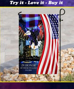 in honor of those we lost 9 11 2001 all over print flag