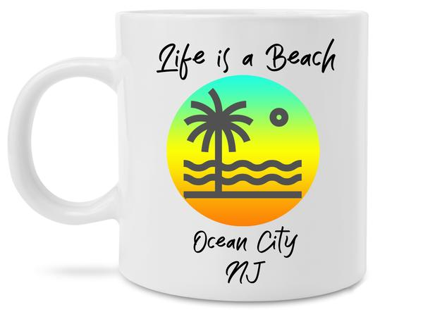 life is a beach ocean city new jersey coffee cup 1