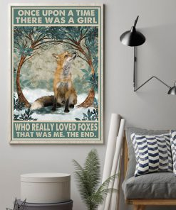 once upon a time there was a girl who really loved foxes vintage poster 2